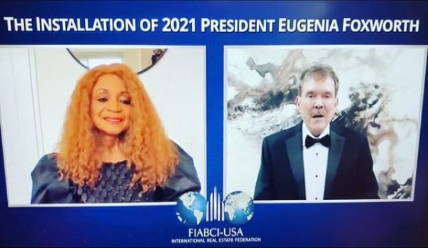 The installation of Eugenia Foxworth as the 2021 President of FIABCI-USA